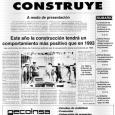 Nace hoy la sección Catalunya Construye, destinada a ofrecer periódicamente una visión cuidadosa y pormenorizada de la marca de la construcción en general y de cada uno de los subsectores […]