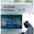 La cumbre de Doha muestra que lalucha contra el cambio climáticoavanza, pero lentamente.  PDF Ecópolis COP18 PDF Ecópolis COP18 Cat EL HORIZONTE MARCADO está claro: un mundo sin combustiblesfósiles […]